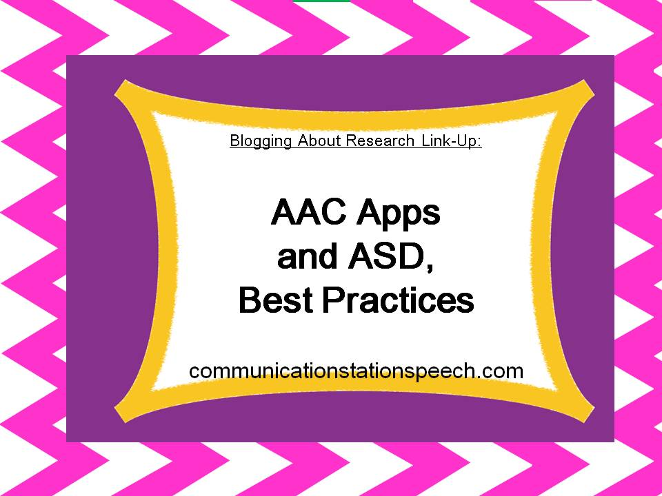 AAC Apps and ASD, Best Practices