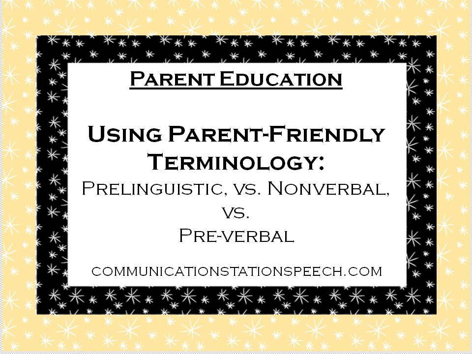 Using parent friendly terminology