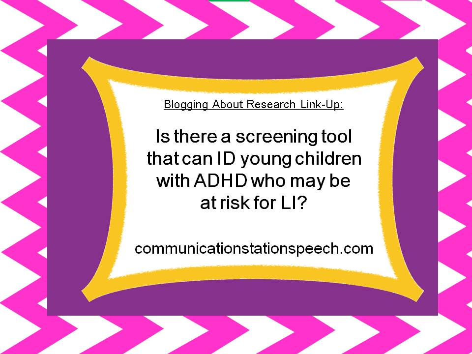 CCC-2 for ID of young children with ADHD at risk for LI