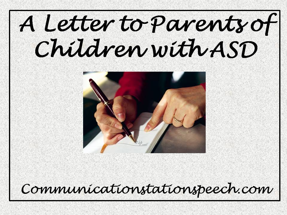 A letter to parents of children with ASD