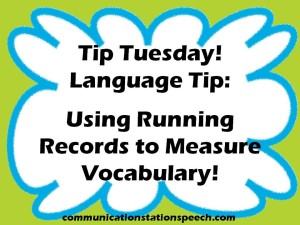 Using Running Records for Vocabulary