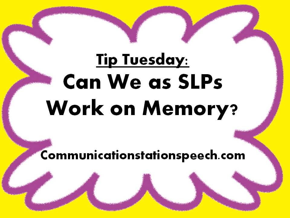 Can we as SLPs work on memory