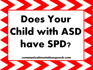 Does child w ASD have SPD