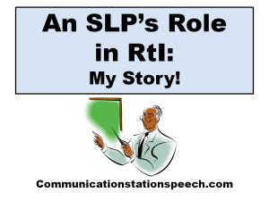 SLPs role in RtI